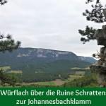 Von Würflach über die Ruine Schrattenstein zur Johannesbachklamm
