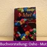 Buchvorstellung: Osho – Mut