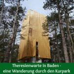 Theresienwarte in Baden – eine Wanderung durch den Kurpark