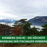 Kienberg (650 m) – die höchste Erhebung der Fischauer Vorberge