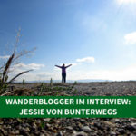 Wanderblogger im Interview #6: Jessie von BUNTERwegs
