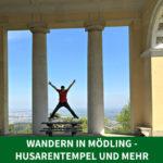 Wandern in Mödling – Husarentempel und mehr