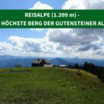 Reisalpe (1.399 m) – der höchste Berg der Gutensteiner Alpen